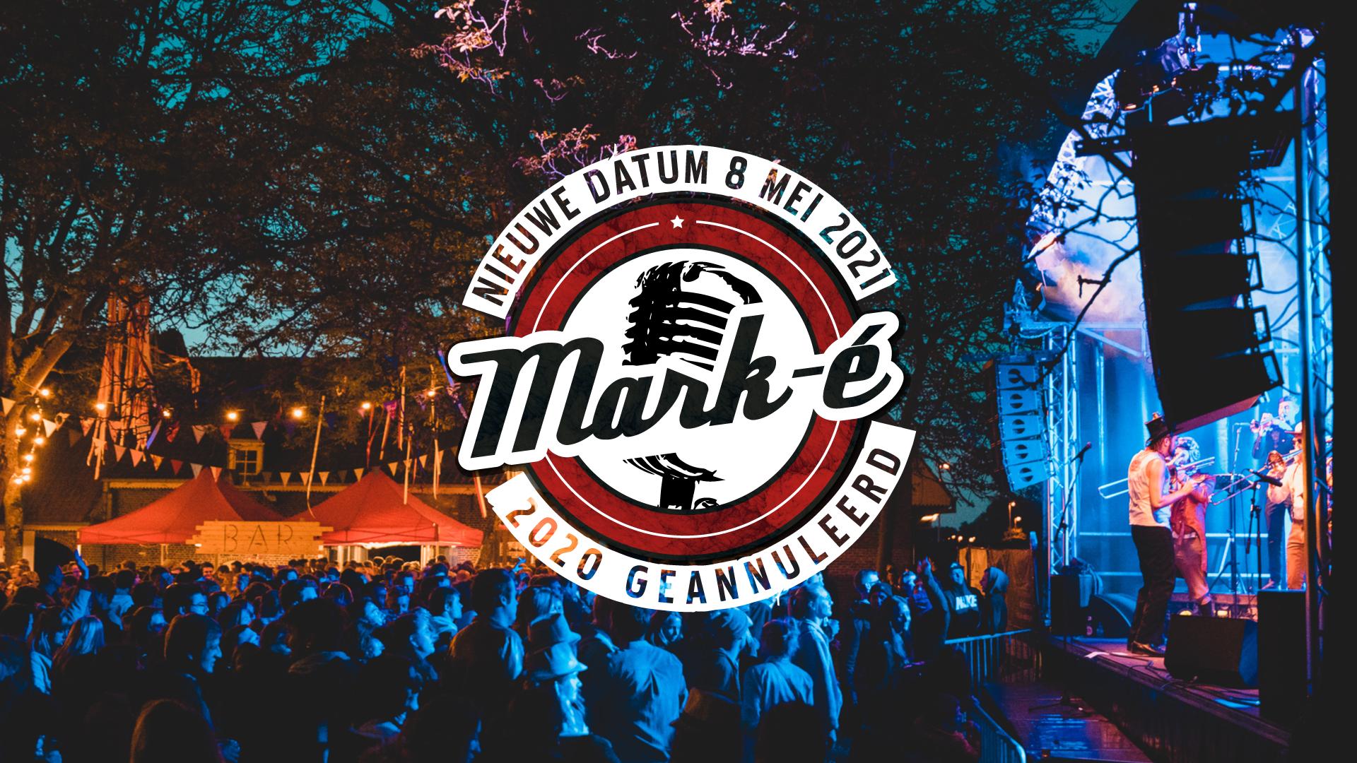 Annulatie Mark-é Festival 2020